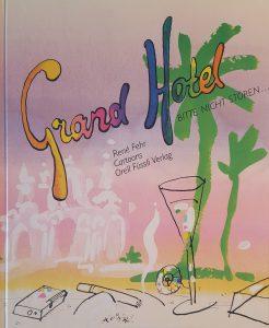 Grandhotel | Beim Autor noch erhältlich