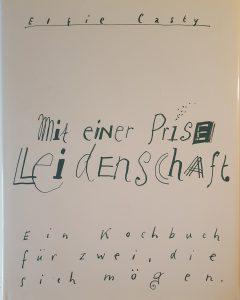 Leidenschaft | Elfie Casty Verlag